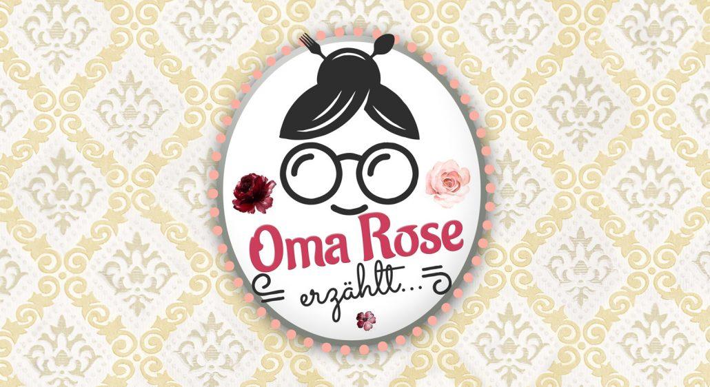 Oma Rose erzählt